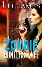 The Zombie Hunter's Wife