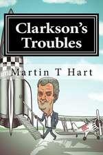 Clarkson's Troubles