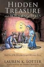 Hidden Treasure and Wedding Bells