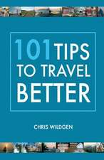 101 Tips to Travel Better