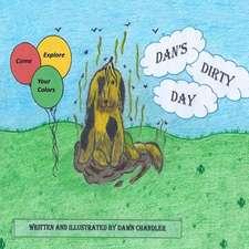 Dan's Dirty Day