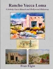 Rancho Yucca Loma