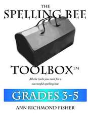 The Spelling Bee Toolbox for Grades 3-5