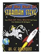 The Tall Tales of Starman Steve