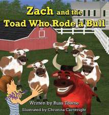 Zach and the Toad Who Rode a Bull