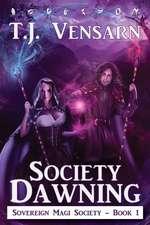 Society Dawning