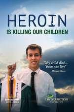 Heroin Is Killing Our Children