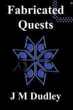 Fabricated Quests