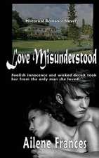 Love Misunderstood