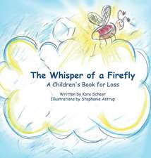 The Whisper of a Firefly
