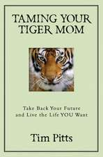 Taming Your Tiger Mom