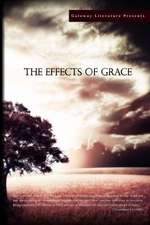 The Effects of Grace