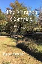 The Miranda Complex Volume 1