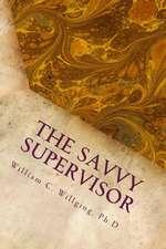 The Savvy Supervisor