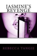 Jasmine's Revenge