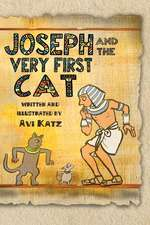 Joseph and the Very First Cat