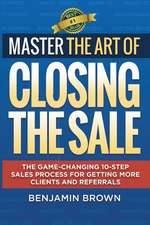Master the Art of Closing the Sale