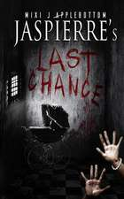 Jaspierre's Last Chance