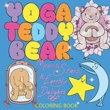 Yoga Teddy Bear Moons, Stars & Earthly Delights