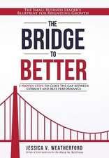 The Bridge to Better
