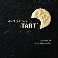 Don't Call Me a Tart