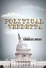 Political Vendetta