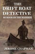 The Drift Boat Detective