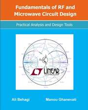 Fundamentals of RF and Microwave Circuit Design: Practical Analysis and Design Tools