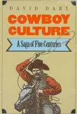 Cowboy Culture:  A Saga of Five Centuries