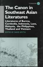 The Canon in Southeast Asian Literature: Literatures of Burma, Cambodia, Indonesia, Laos, Malaysia, Phillippines, Thailand and Vietnam