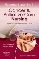 Placement Learning in Cancer & Palliative Care Nursing: A guide for students in practice