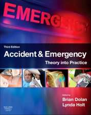 Accident & Emergency: Theory into Practice