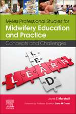 Myles Professional Studies for Midwifery Education and Practice: Concepts and Challenges