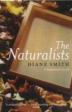 Naturalists: A Botanical Novel