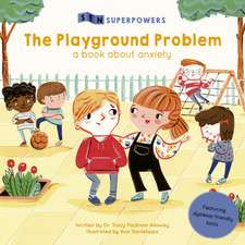 The Playground Problem: A Book about Anxiety