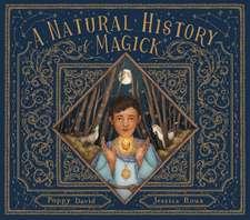 Natural History of Magick