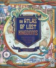 Atlas of Lost Kingdoms