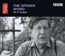 The Spoken Word: W.H. Auden
