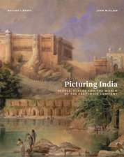Mcaleer, J: Picturing India