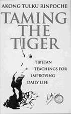 Rinpoche, A: Taming The Tiger