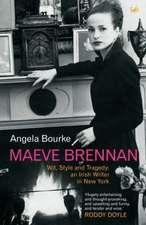 Bourke, A: Maeve Brennan
