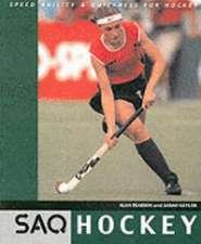 Hockey: Speed, Agility and Quickness for Hockey