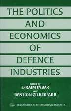 The Politics and Enonomics of Defence Industries
