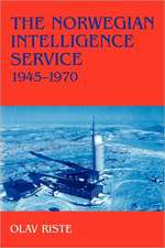 The Norwegian Intelligence Service, 1945-1970