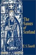 The Saints of Scotland