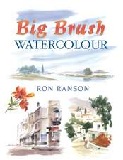Big Brush Watercolor:  Celebrating Scotland's Spiritual Richness