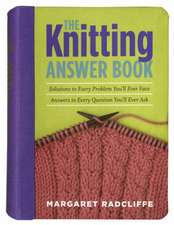 Radcliffe, M: The Knitting Answer Book