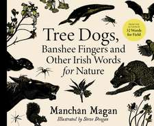 TREE DOGS BANSHEE FINGERS & OTHER WORDS
