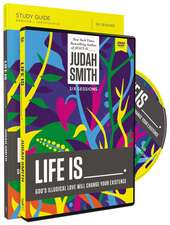 Life Is _____ Study Guide with DVD: God's Illogical Love Will Change Your Existence