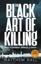 The Black Art of Killing